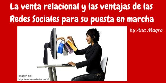 Venta relacional y redes sociales