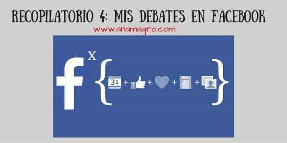 Recopilatorio 3- Mis debates en Facebook