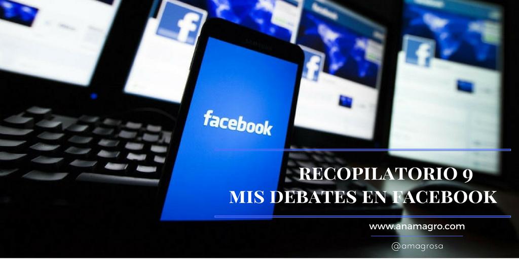 recopilatorio 9mis debates en facebook